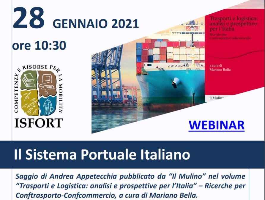 """Isfort: webinair """"Porti, trasporti e logistica. Analisi e  prospettive per l'Italia"""""""